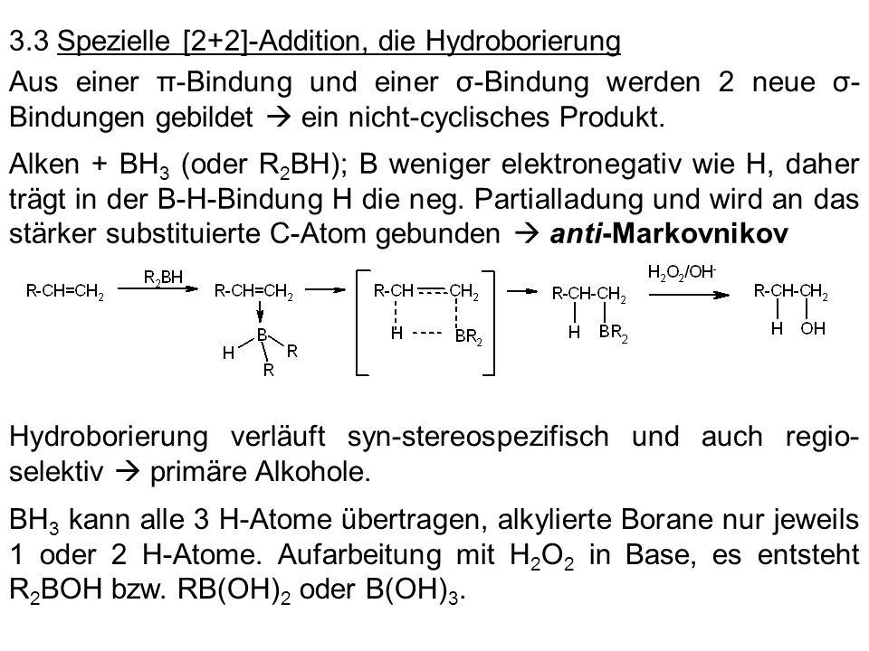 3.3 Spezielle [2+2]-Addition, die Hydroborierung